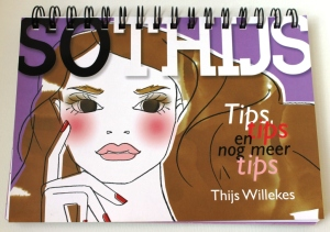 Thijs Willekes Tips, tips en nog meer tips